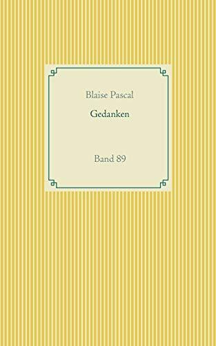 Gedanken: Band 89 (Taschenbuch-Literatur-Klassiker)
