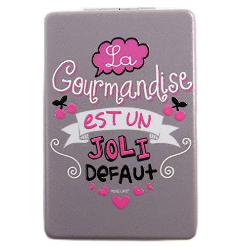 Les Trésors De Lily [Q2823] - Miroir de poche 'Messages' gris (le Gourmandise est un joli défaut) - 8.5x5.5 cm