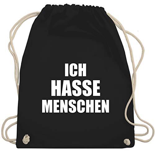 Shirtracer Sprüche - Ich hasse Menschen - Unisize - Schwarz - ich hasse menschen beutel - WM110 - Turnbeutel und Stoffbeutel aus Baumwolle