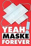 Yeah! Maske forever: Notes - Dein satirisch-politisches Notizbuch