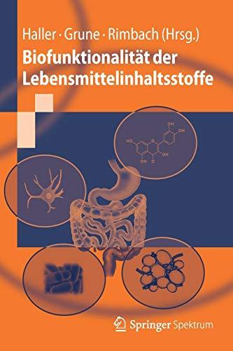 Biofunktionalität der Lebensmittelinhaltsstoffe (Springer-Lehrbuch)