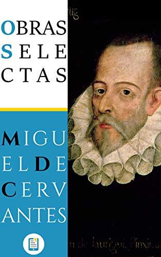 Obras Selectas de Miguel de Cervantes (Libros Clásicos nº 6)