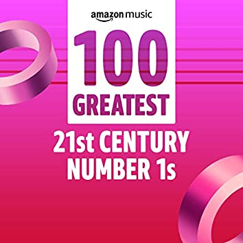 100 Greatest 21st Century Number 1s