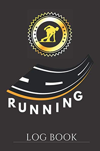 Running Log Book: Journal Diary With Inspirational Quotes For Runner &...