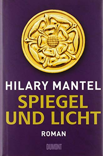 Spiegel und Licht: Roman