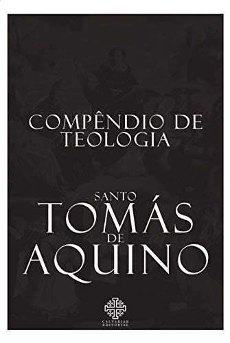Compêndio De Teologia De Santo Tomás De Aquino