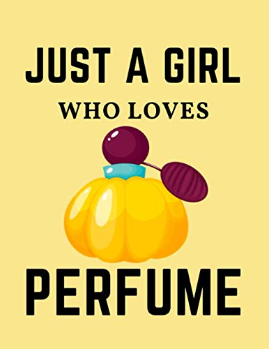 JUST A GIRL WHO LOVES PERFUME: Perfume Testing Journal.