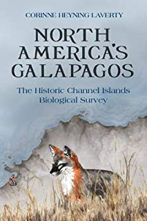 North America's Galapagos: The Historic Channel Islands Biological Survey