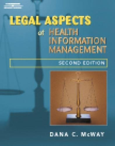 Legal Aspects of Health Information Management (The Health Information Management Series)