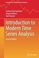 Introduction to Modern Time Series Analysis (Springer Texts in Business and Economics)