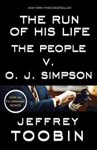 The Run of His Life: The People v. OJ Simpson (English Edition)