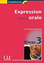 Competences B2, Expression Orale, Niveau 3 [With CD (Audio)] (French Edition) by Michele Barfety (2003-01-30)