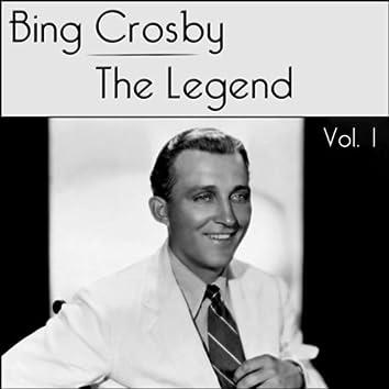 Bing Crosby - The Legend - Volume 1