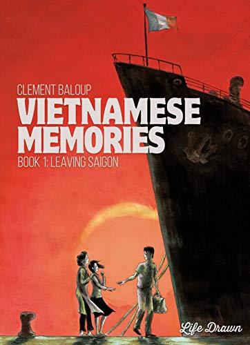 Image of Vietnamese Memories Vol.1: Leaving Saigon (1)