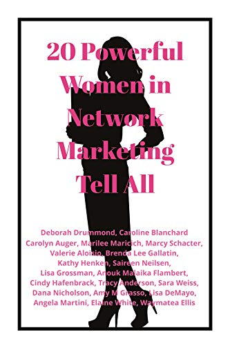 20 Powerful Women in Network Marketing Tell All (English Edition)