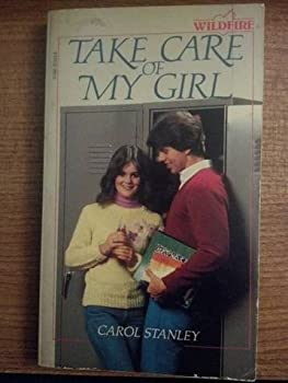 Take Care of My Girl - Book #23 of the Wildfire