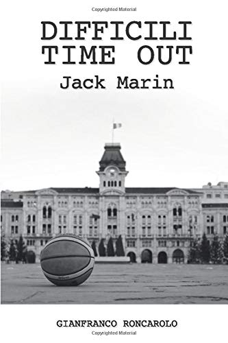 Difficili time out: Jack Marin