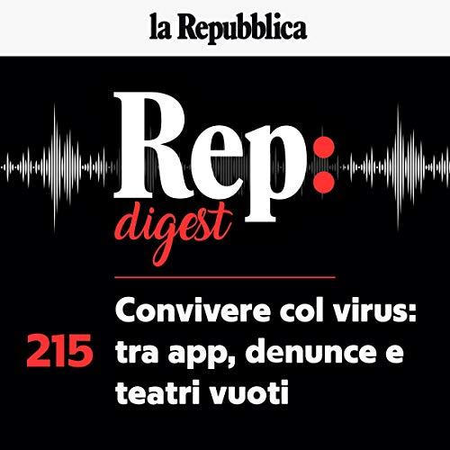 Convivere col virus: tra app, denunce e teatri vuoti copertina