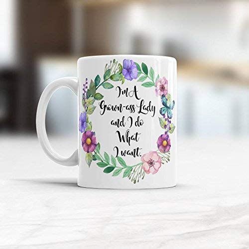 Mug-Grown ass woman mug, Grown ass lady Funny coffee mug for woman, Cup with sayings I do what i want Birthday Gift for He, 11oz Funny Coffee Mug