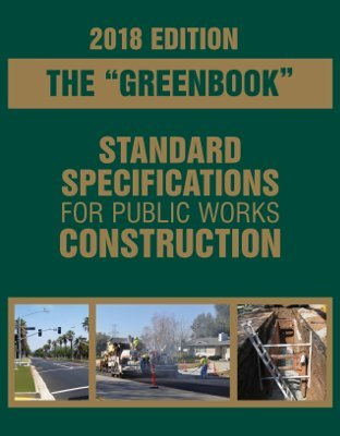 Compare Textbook Prices for 2018 Greenbook: Standard Specifications for Public Works Construction  ISBN 9781557019448 by Public Works Standards, Inc