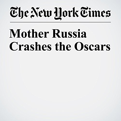 Mother Russia Crashes the Oscars audiobook cover art