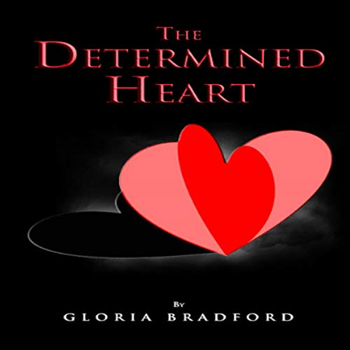 The Determined Heart: Second Edition audiobook cover art