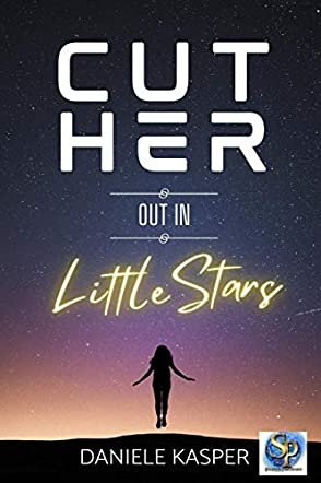 Cut Her Out In Little Stars