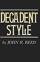 Decadent Style