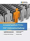 Anwenderhandbuch FI-CAx (SAP-Debitorenbuchhaltung): Basierend auf SAP FI-CA (Contract Accounting) (German Edition)