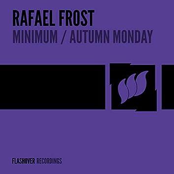 Minimum / Autumn Monday