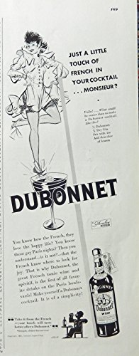 Dubonnet Wine, 30's Print Ad. B&W Illustration (just a little touch of french in your cocktail Monsieur) authentic original vintage 1935 Esquire Magazine Art