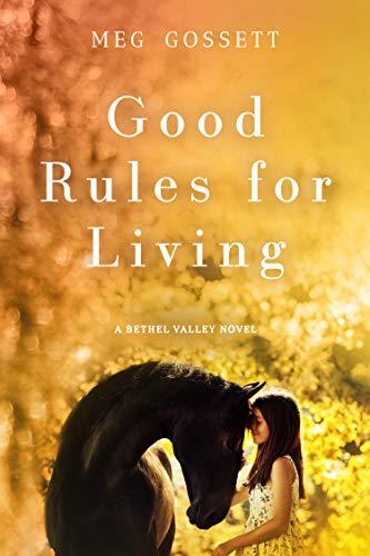 Good Rules For Living by Meg Gossett ebook deal