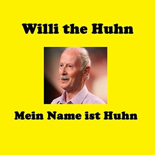Willi the Huhn