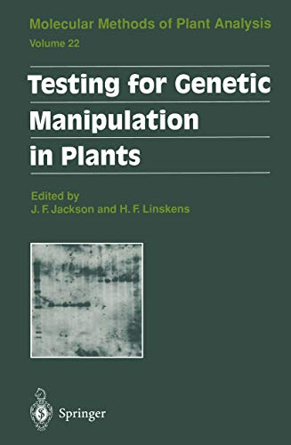 Testing for Genetic Manipulation in Plants (Molecular Methods of Plant Analysis Book 22) (English Edition)