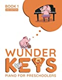 WunderKeys Piano For Preschoolers: Book 1, 2nd Edition