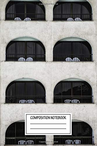 Composition Notebook: Urban Landscapes Balconies With Two Chairs Each Architecture Wide Ruled Note Book, Diary, Planner, Journal for Writing