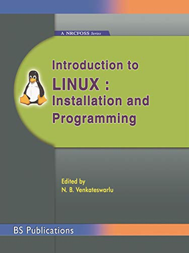 Introduction to Linux : Installation and Programming (English Edition)