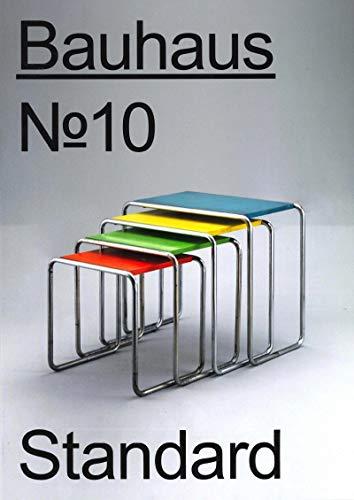 Bauhaus No. 10: Standard (The Bauhaus Dessau Foundation's Magazine)