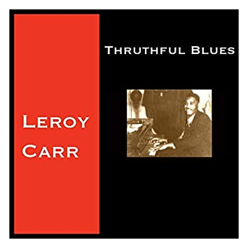 Thruthful Blues