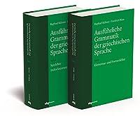 Ausfuehrliche Grammatik der griechischen Sprache. 2 Baende