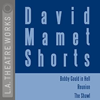 David Mamet Shorts: Bobby Gould in Hell, Reunion, The Shawl cover art