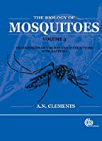 The Biology of Mosquitoes: Transmission of Viruses and Interactions with Bacteria