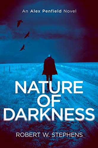 Nature of Darkness by Robert W. Stephens