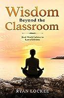 Wisdom Beyond the Classroom
