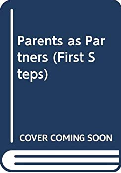 Paperback Parents as Partners (First Steps) Book