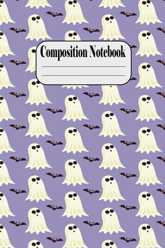 Halloween Composition NoteBook: A Very Special Bat Notebook to cheer you on and help you achieve greatness | Back to School Notebook for Girls Boys ... College, Study Notes | 120 Pages | 6 X 9' |