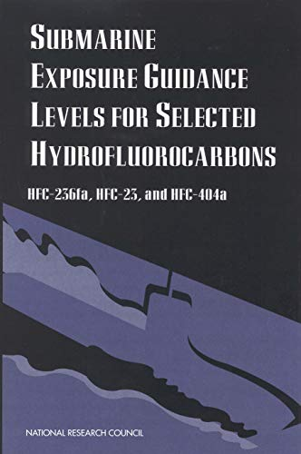 Submarine Exposure Guidance Levels for Selected Hydrofluorocarbons: HFC-236fa, HFC-23,and HFC-404a Nevada