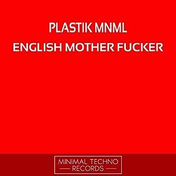English Mother Fucker