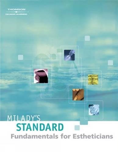 Milady's Standard: Fundamentals for Estheticians