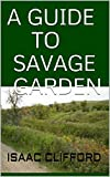 A GUIDE TO SAVAGE GARDEN: Step By Step Guide To Cultivate Carnivorous...